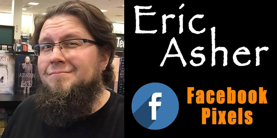 WEBCAST: Best-selling author, Eric Asher, breaks down the Facebook pixel